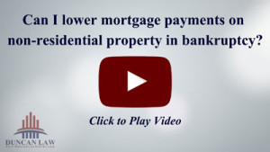 Can Bankruptcy Lower My Mortgage On A Non-Residential Piece of Property?